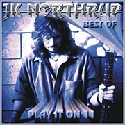 CD J.K.Northrup - Play It On 11